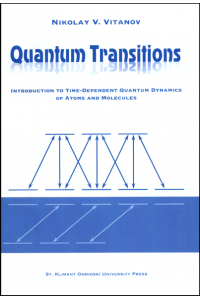 Quantum Transitions. Introduction to time-dependent quantum dynamics of atoms and molecules